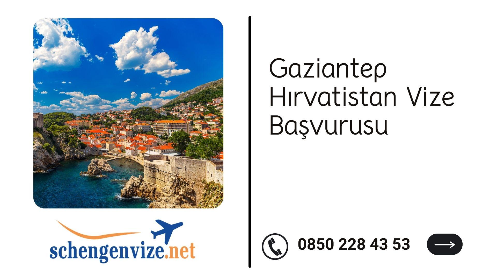 Gaziantep Hırvatistan Vize Başvurusu