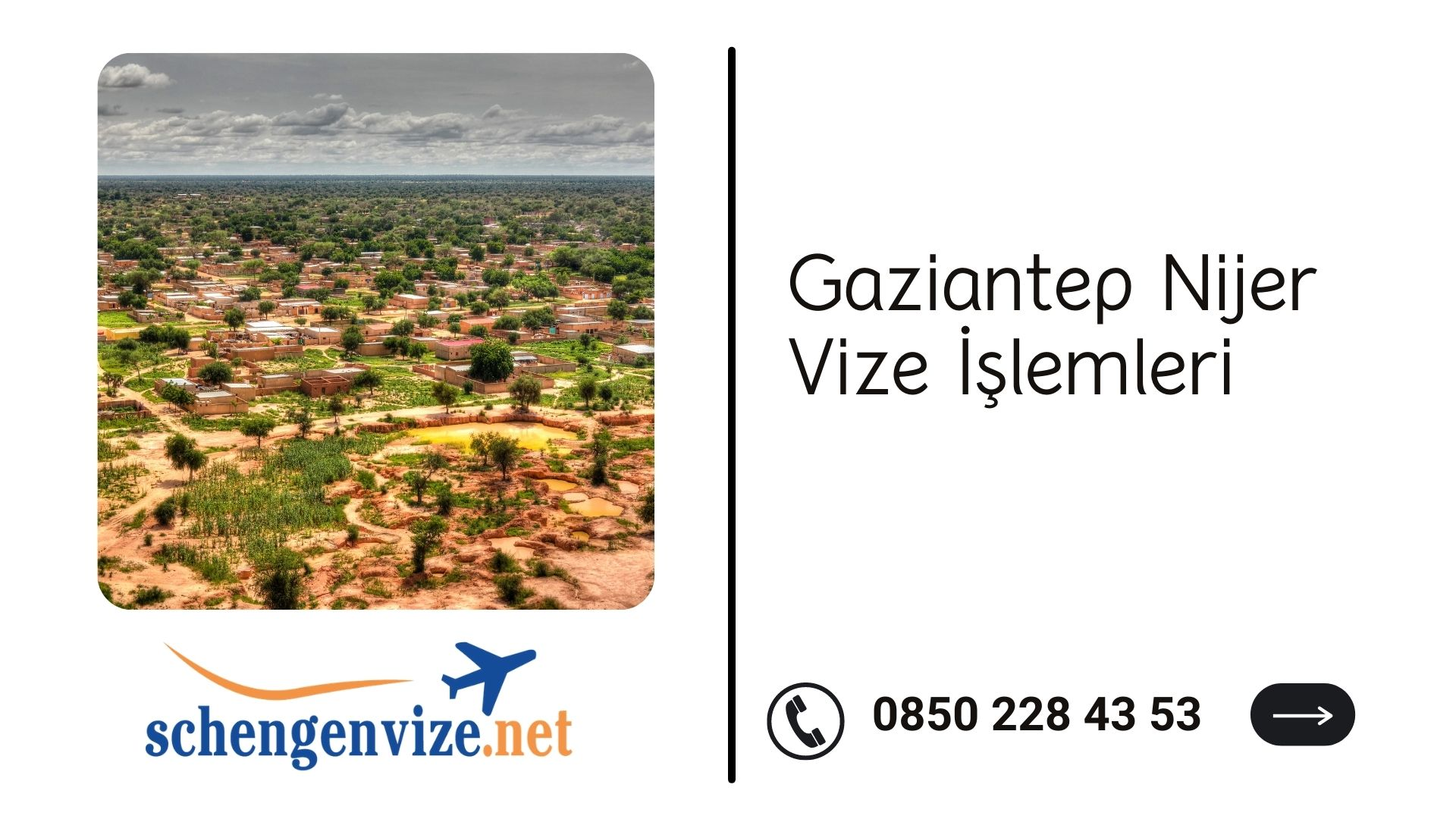 Gaziantep Nijer Vize İşlemleri