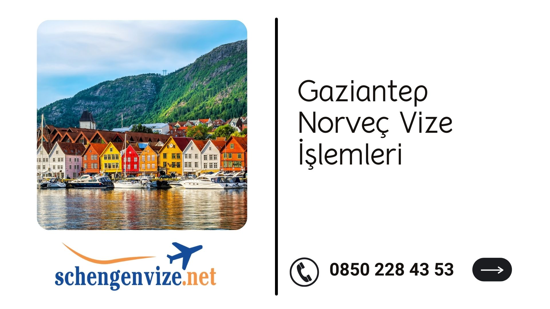 Gaziantep Norveç Vize İşlemleri