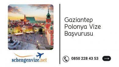 Gaziantep Polonya Vize Başvurusu