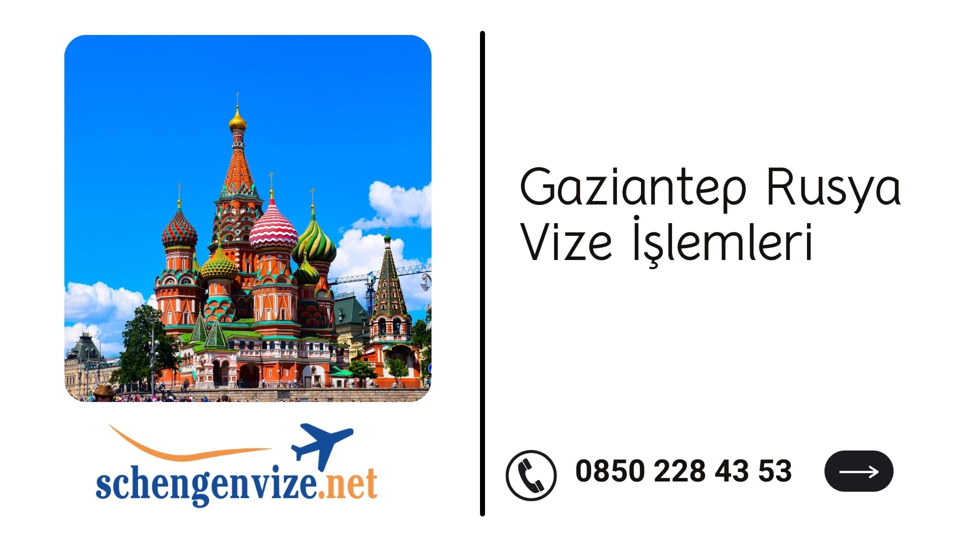 Gaziantep Rusya Vize İşlemleri