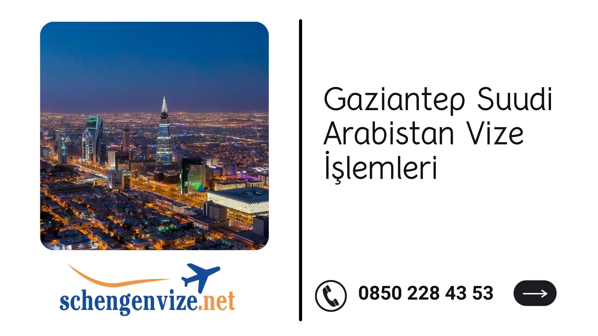 Gaziantep Suudi Arabistan Vize İşlemleri