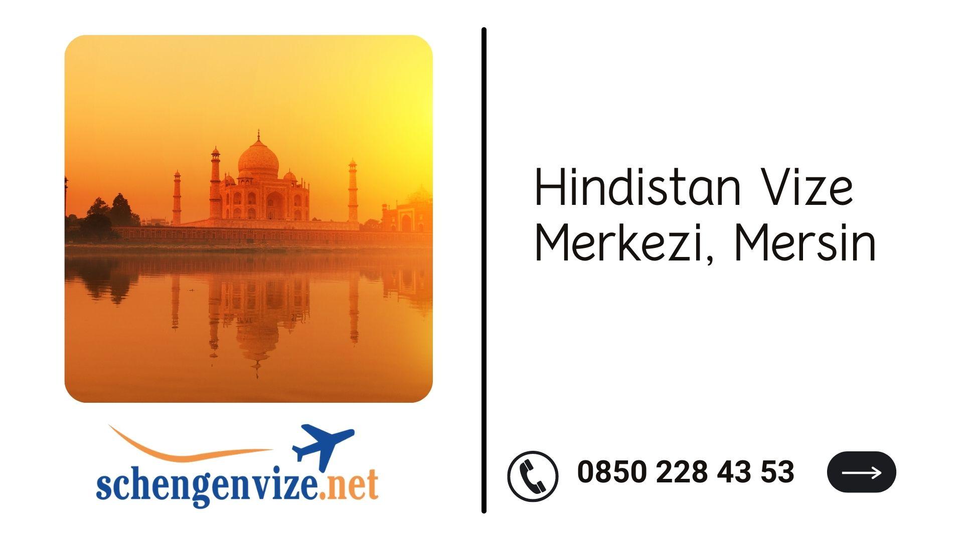 Hindistan Vize Merkezi, Mersin