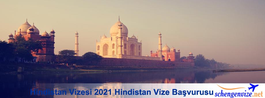 Hindistan Vizesi 2021 Hindistan Vize Başvurusu