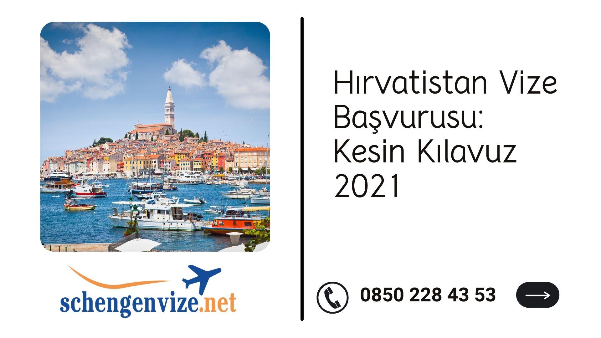 Hırvatistan Vize Başvurusu: Kesin Kılavuz 2021