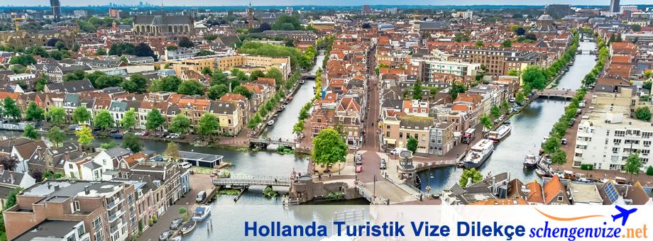Hollanda Turistik Vize Dilekçe