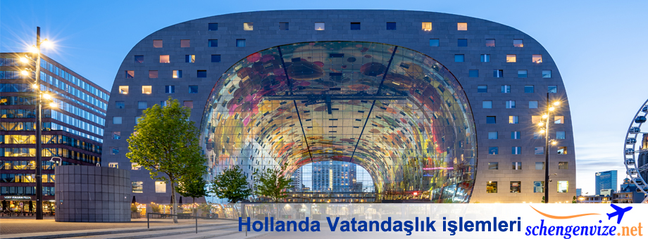 Hollanda Vatandaşlık işlemleri