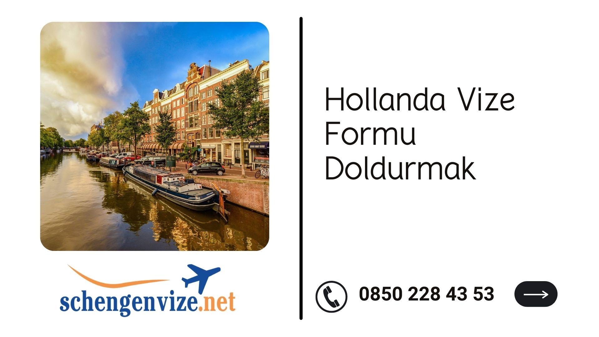 Hollanda Vize Formu Doldurmak