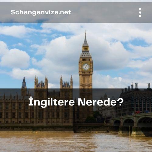 İngiltere Nerede?