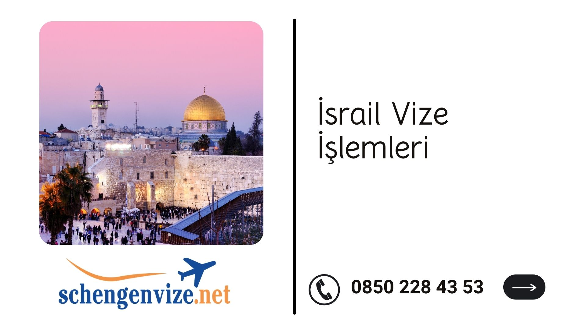 İsrail Vize İşlemleri