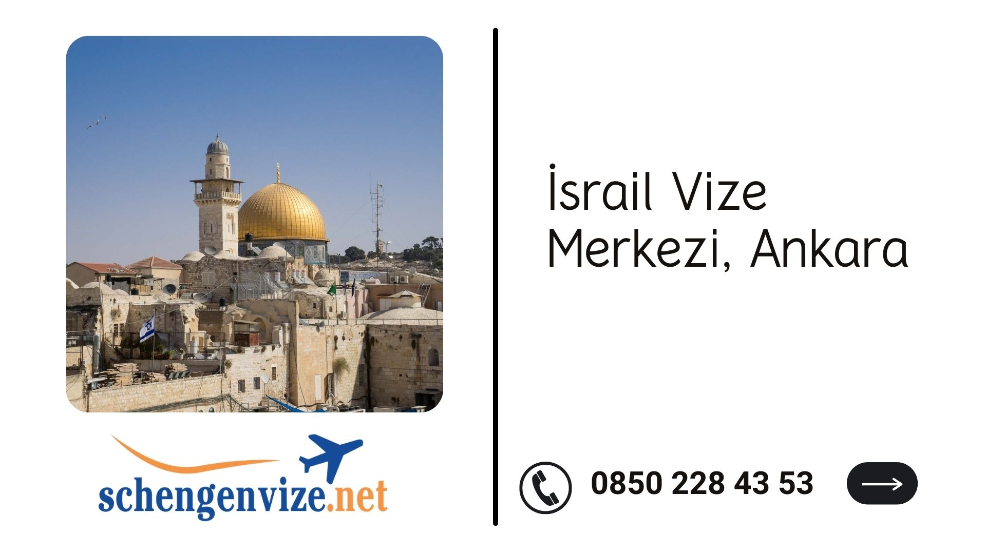 İsrail Vize Merkezi, Ankara