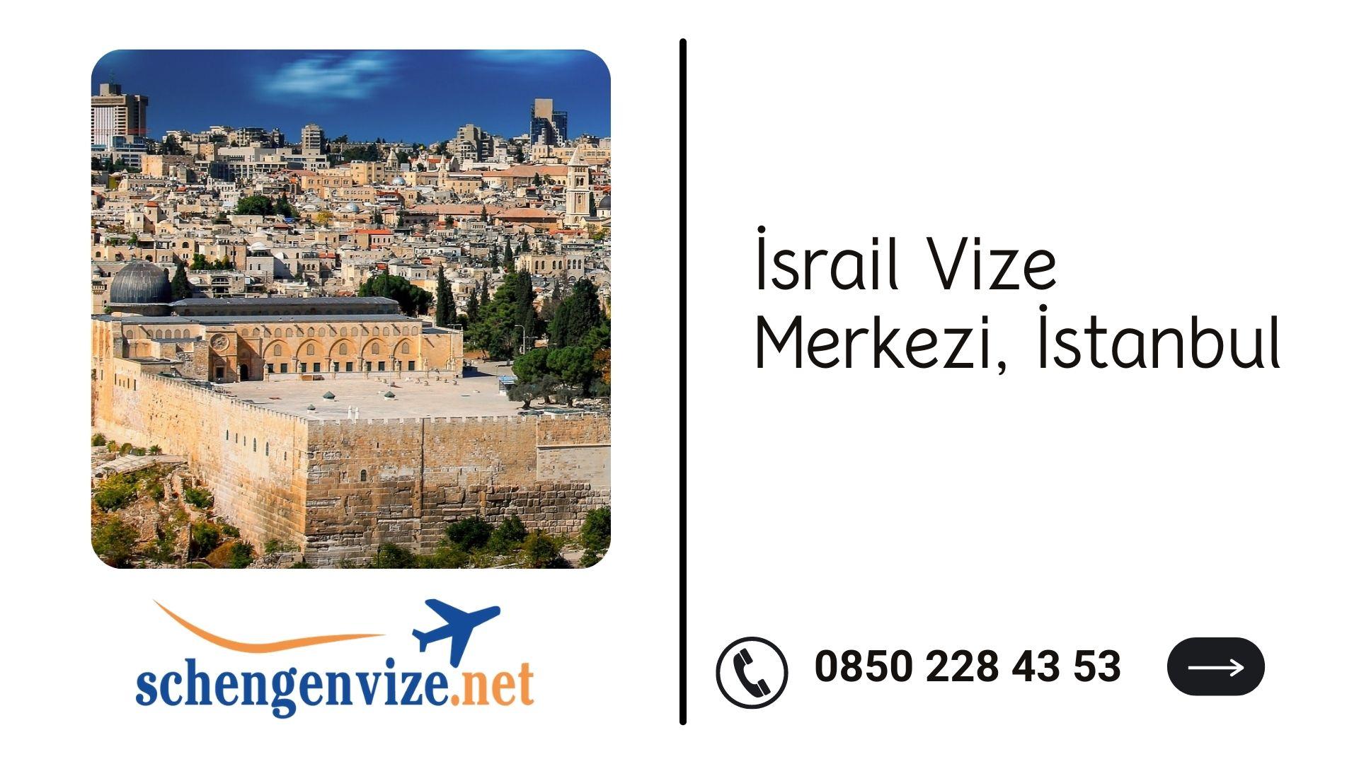 İsrail Vize Merkezi, İstanbul