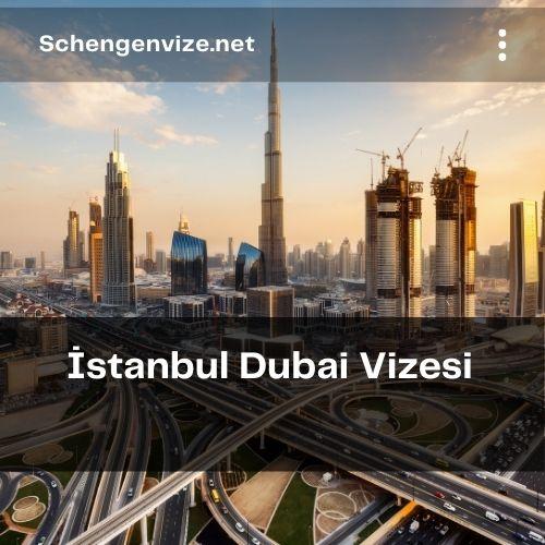 İstanbul Dubai Vizesi