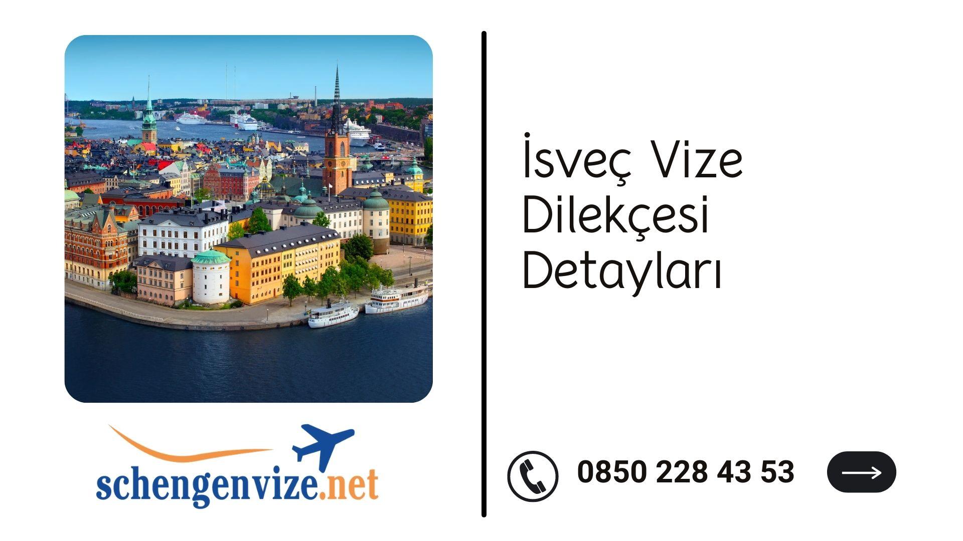 İsveç Vize Dilekçesi Detayları