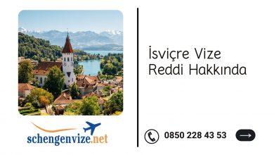 İsviçre Vize Reddi Hakkında