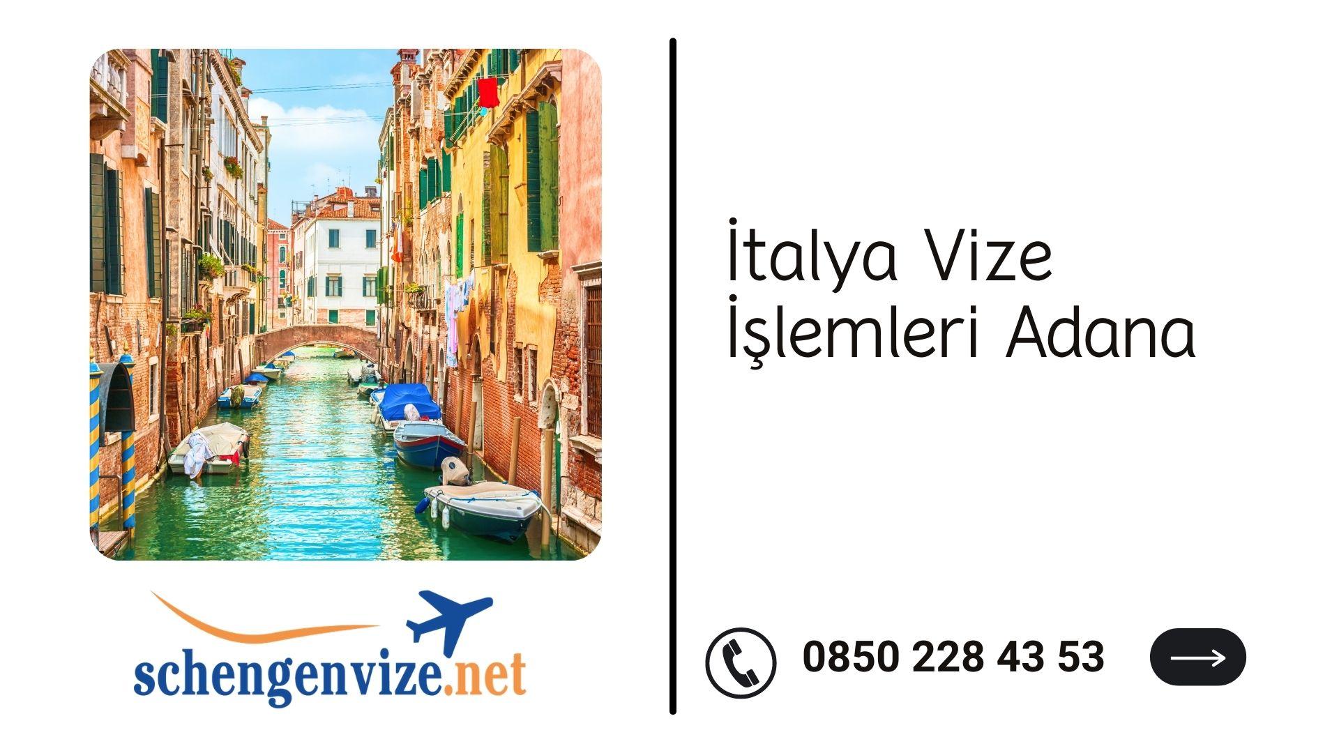 İtalya Vize İşlemleri Adana
