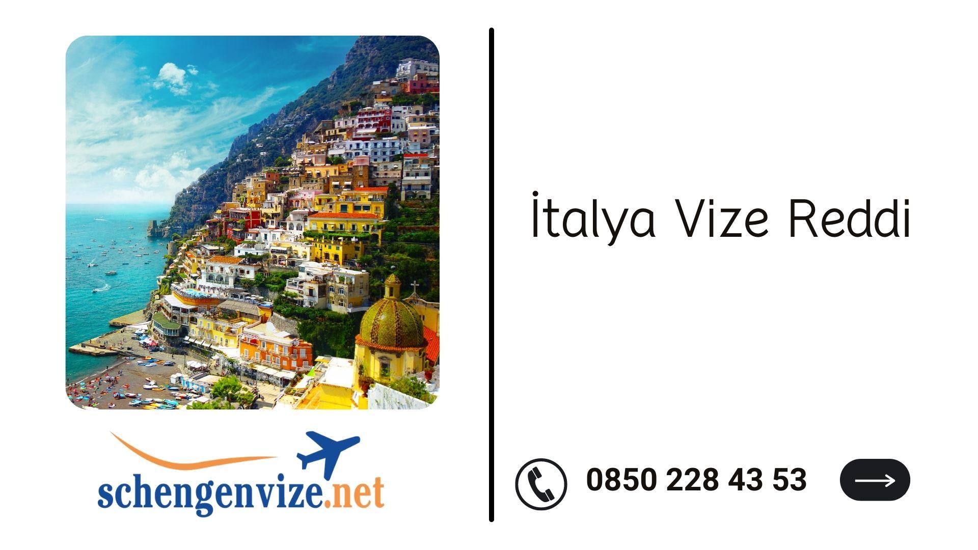İtalya Vize Reddi