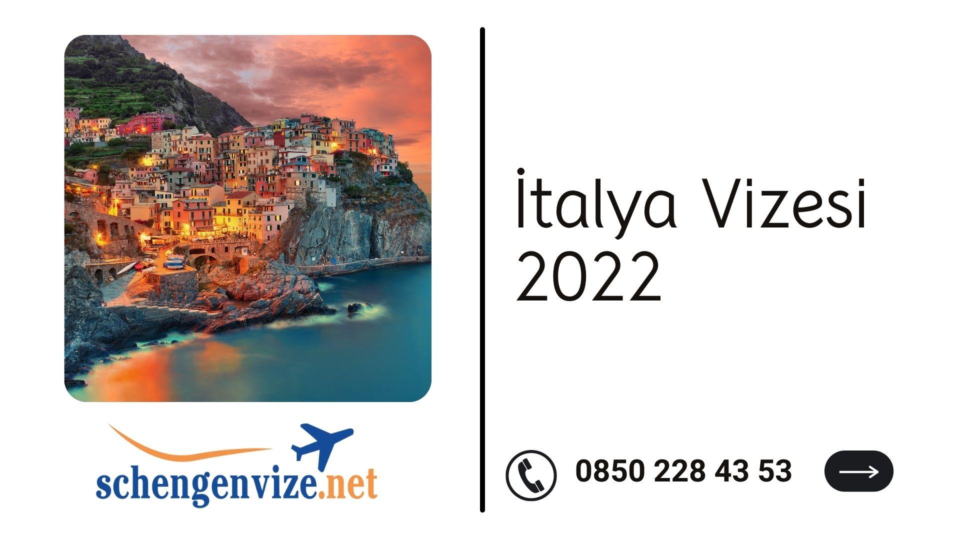 İtalya Vizesi 2022