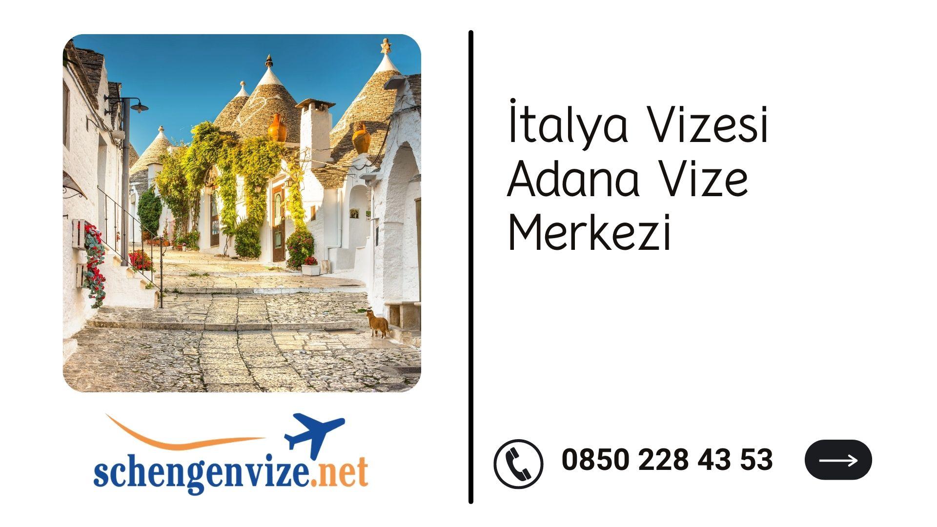 İtalya Vizesi Adana Vize Merkezi