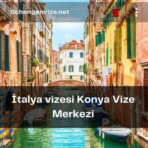 İtalya vizesi Konya Vize Merkezi