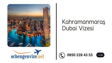 Kahramanmaraş Dubai Vizesi