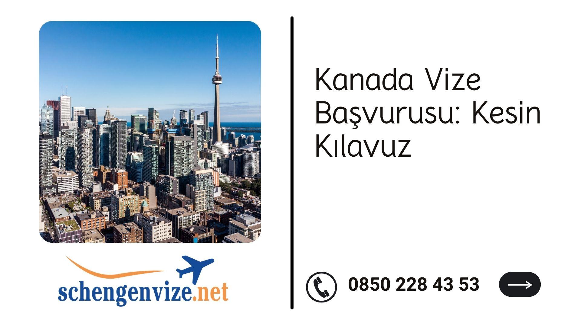 Kanada Vize Başvurusu: Kesin Kılavuz 2021