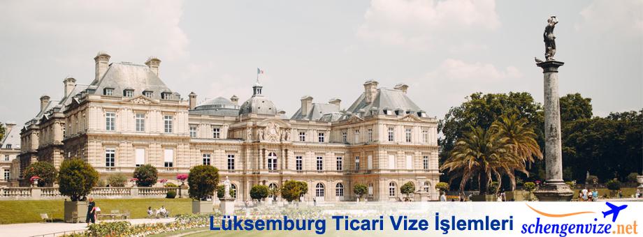 Lüksemburg Ticari Vize İşlemleri