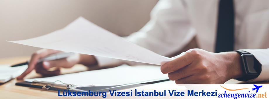 Lüksemburg Vizesi İstanbul Vize Merkezi