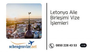 Letonya Aile Birleşimi Vize İşlemleri