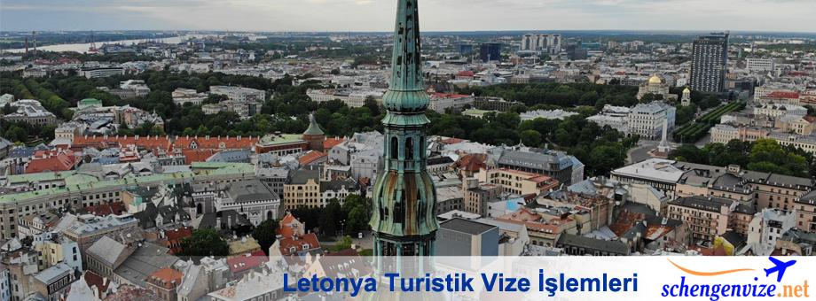 Letonya Turistik Vize İşlemleri