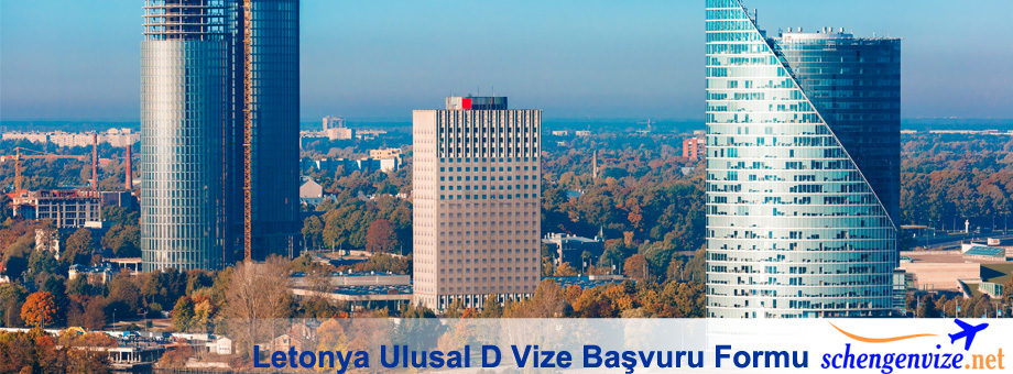 Letonya Ulusal D Vize Başvuru Formu