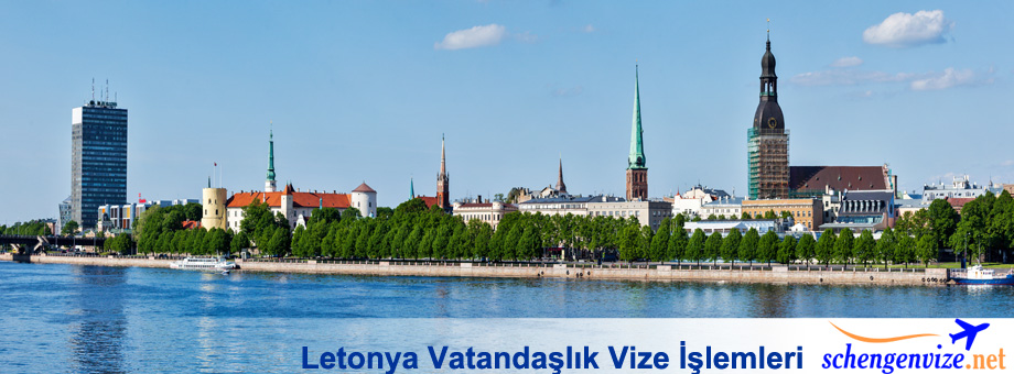 Letonya Vatandaşlık Vize İşlemleri