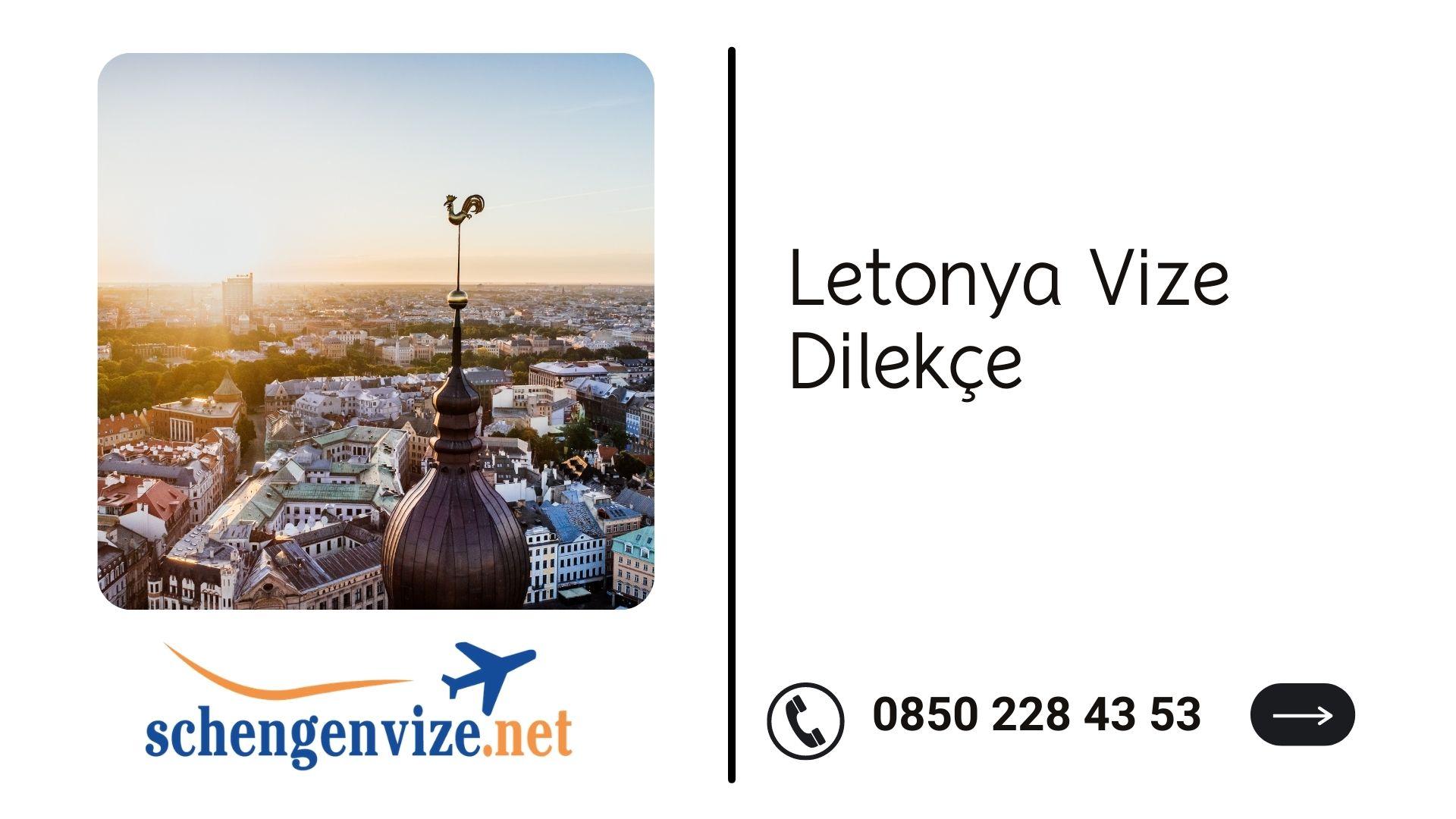 Letonya Vize Dilekçe