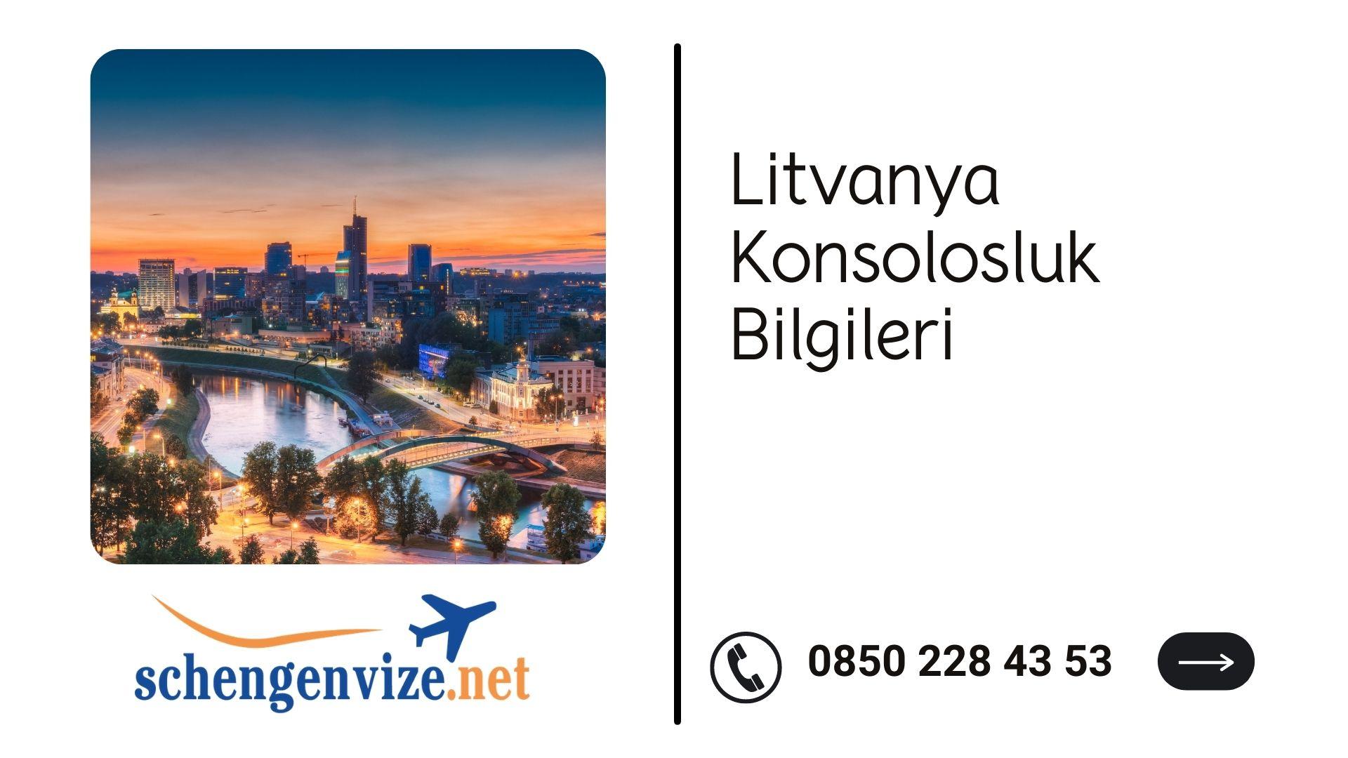 Litvanya Konsolosluk Bilgileri