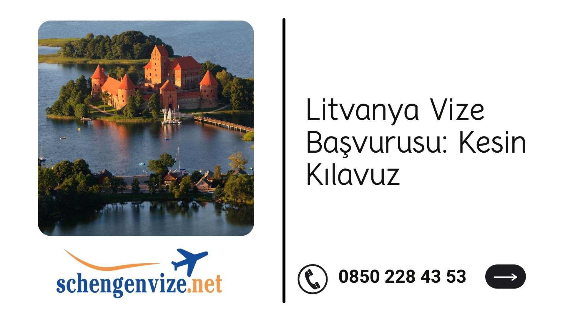 Litvanya Vize Başvurusu: Kesin Kılavuz 2021