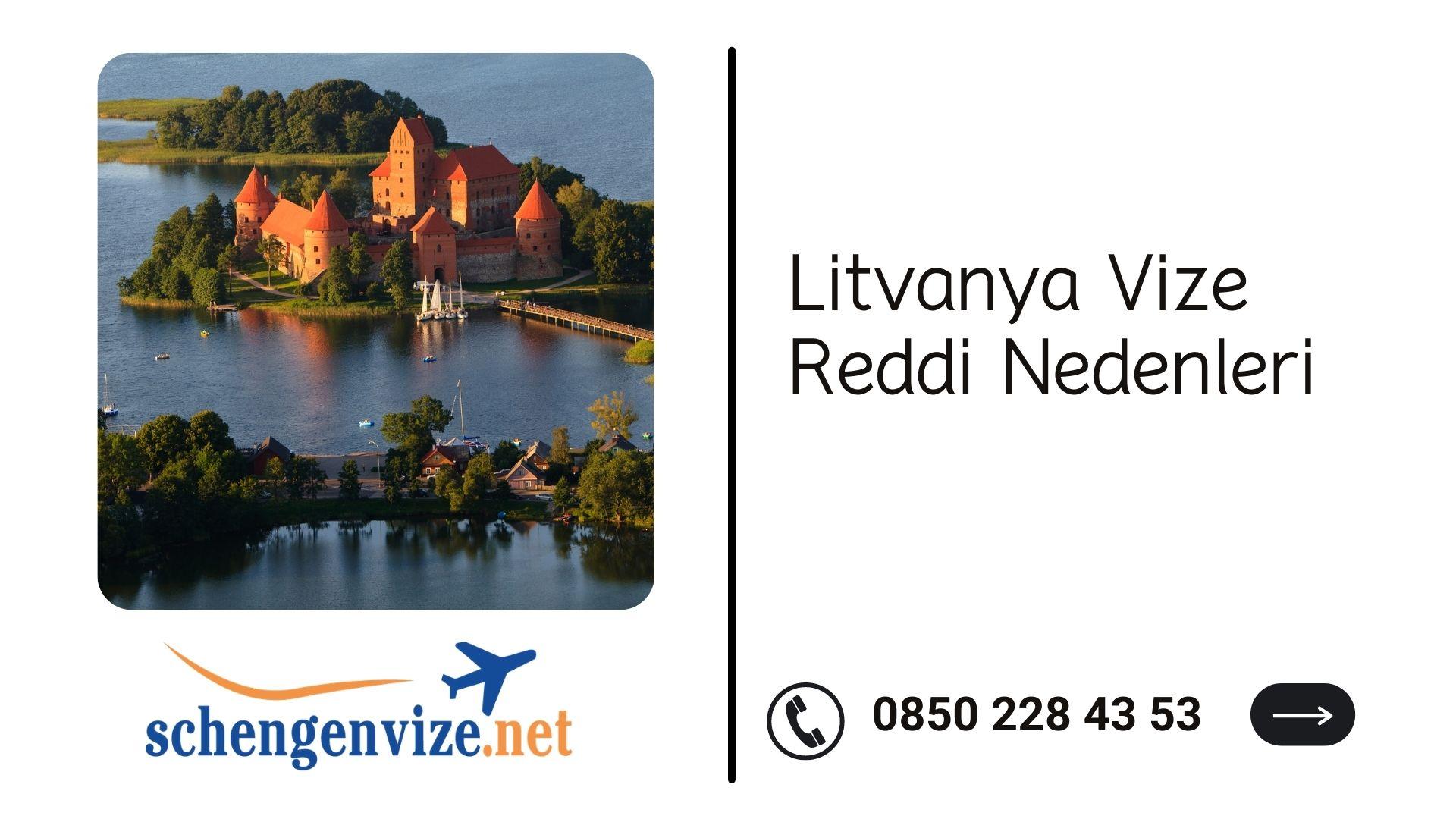 Litvanya Vize Reddi Nedenleri