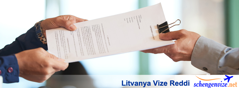 Litvanya Vize Reddi Nedenleri, Litvanya Vize Reddi Nedenleri