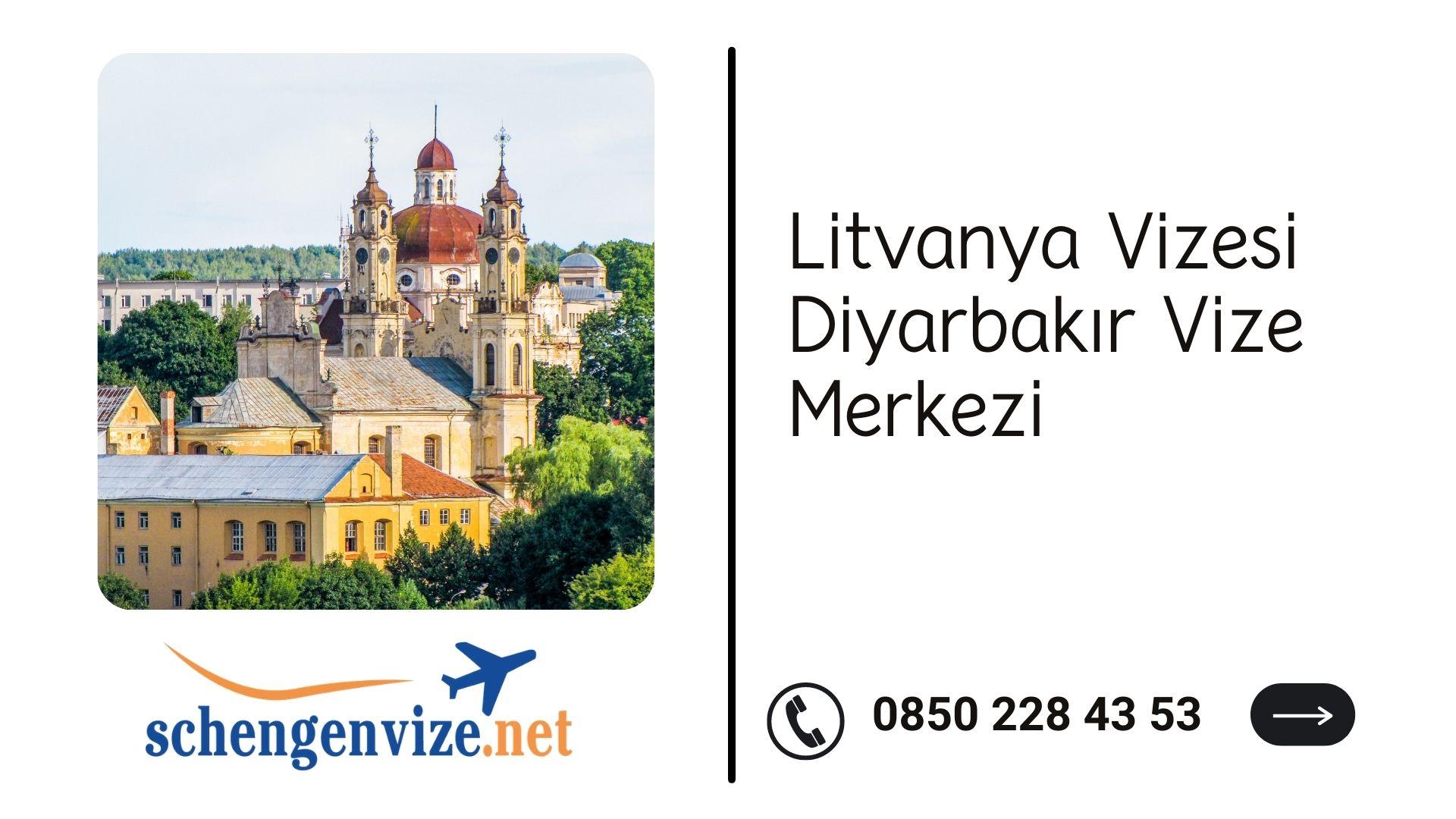 Litvanya Vizesi Diyarbakır Vize Merkezi