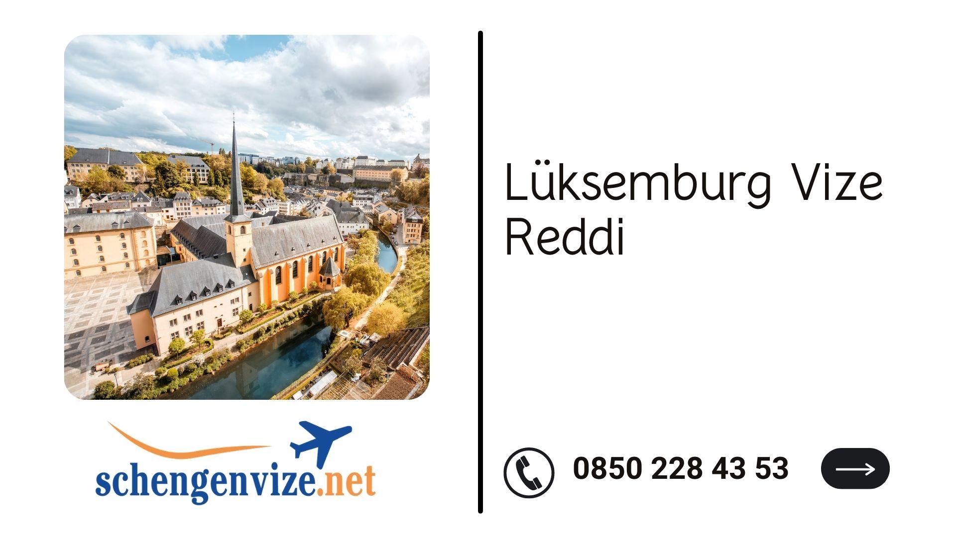 Lüksemburg Vize Reddi