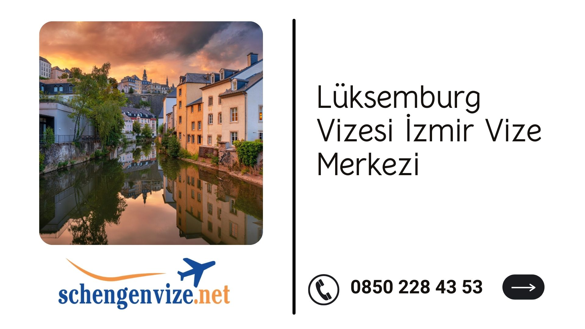 Lüksemburg Vizesi İzmir Vize Merkezi