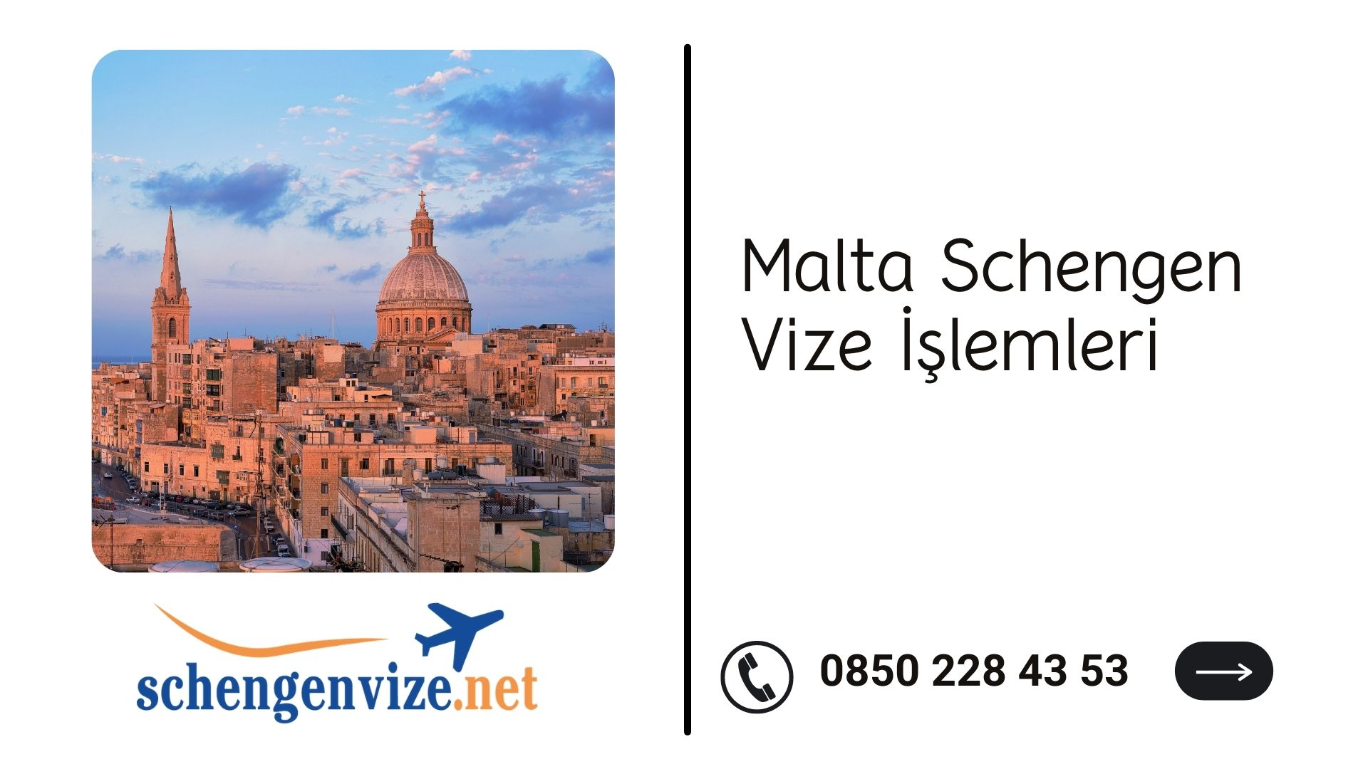 Malta Schengen Vize İşlemleri