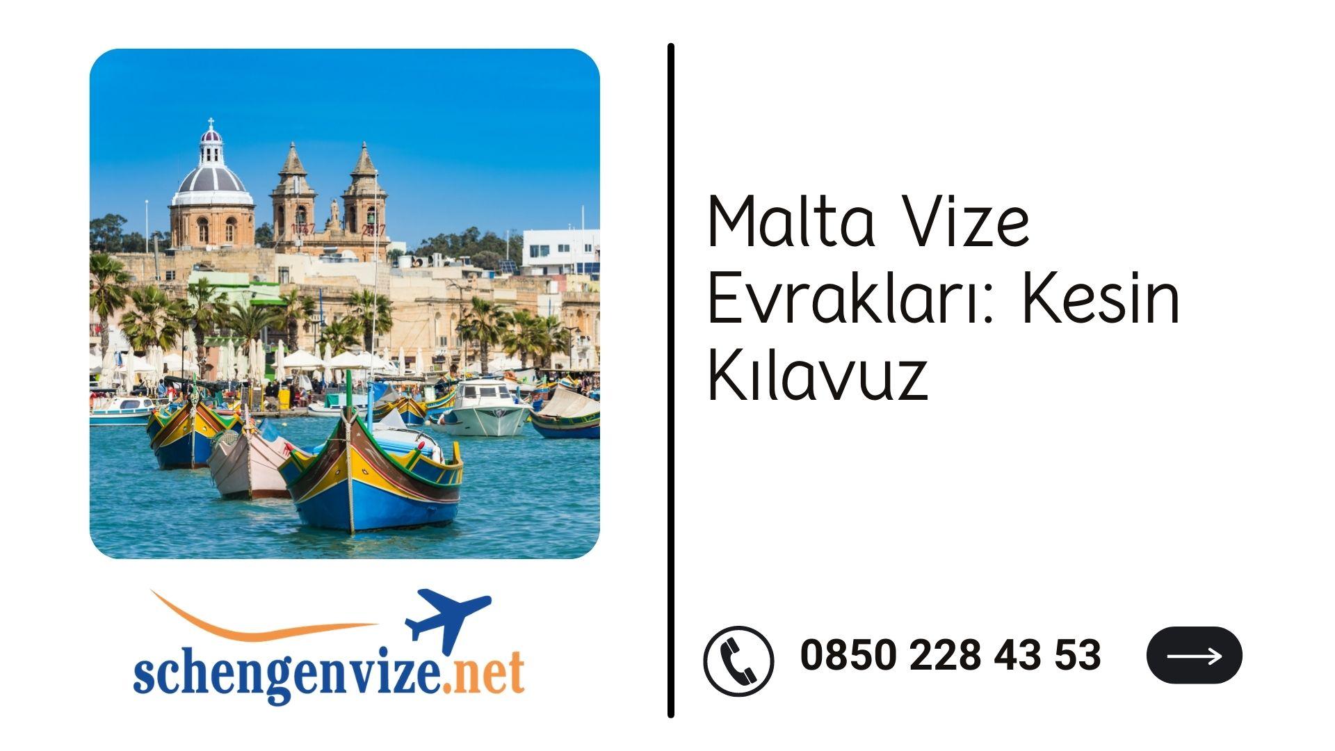 Malta Vize Evrakları: Kesin Kılavuz 2021