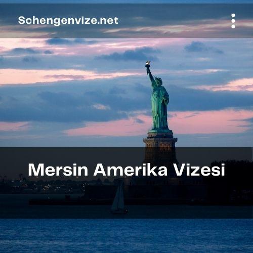 Mersin AmerikaVizesi