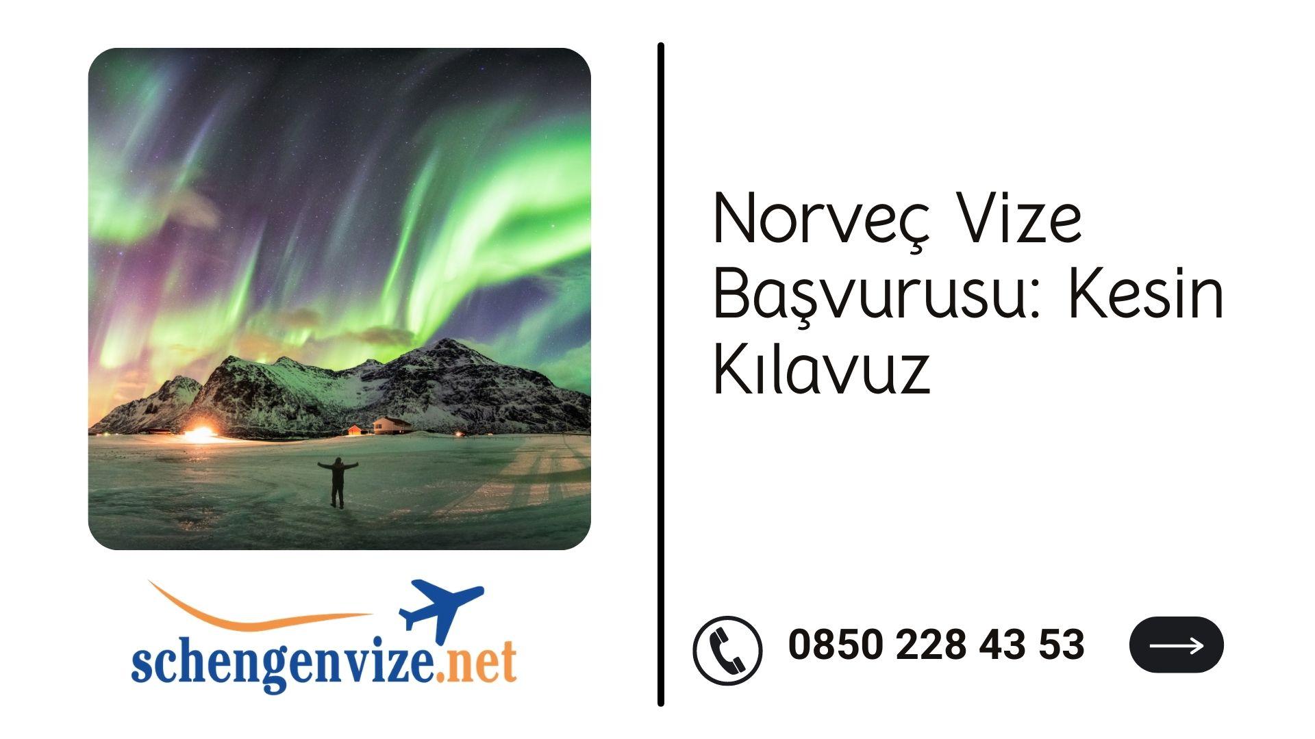 Norveç Vize Başvurusu: Kesin Kılavuz 2021