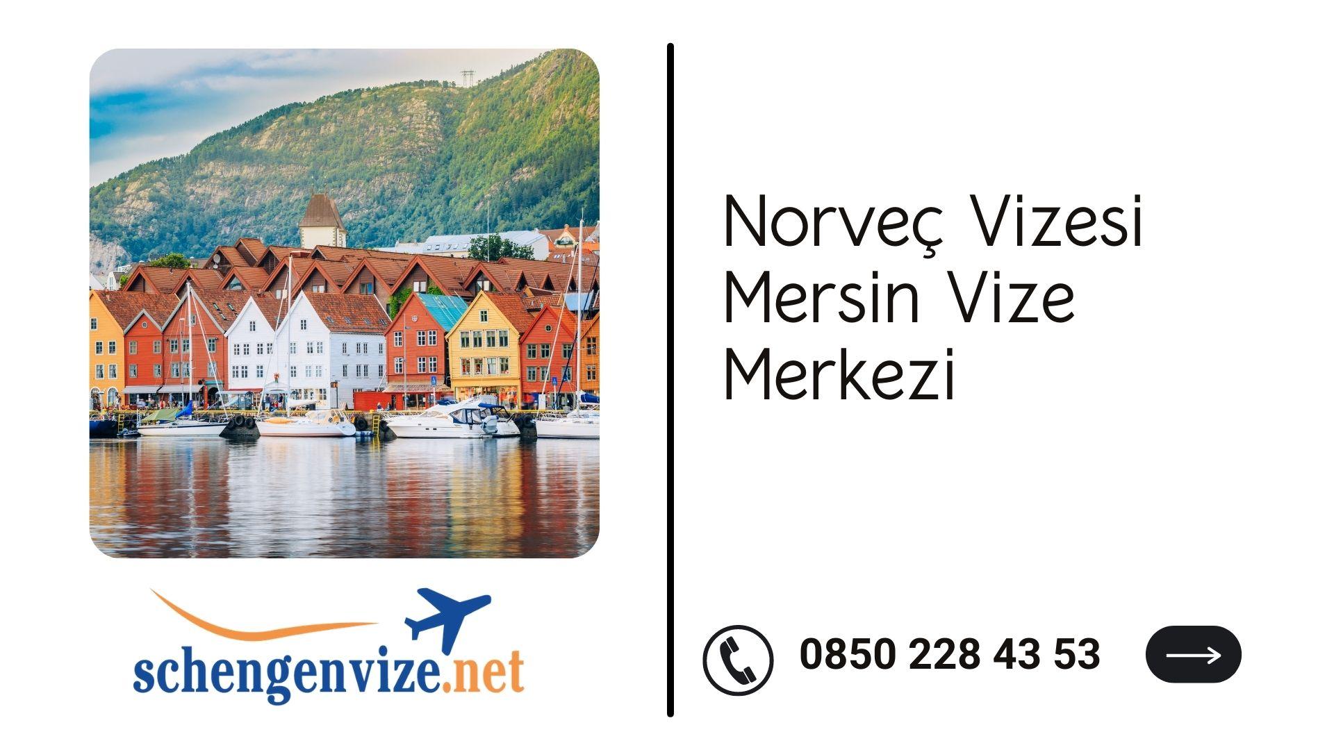 Norveç Vizesi Mersin Vize Merkezi