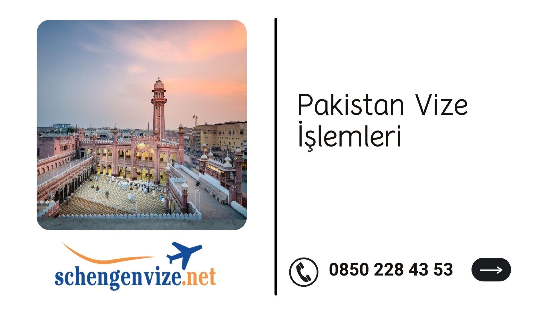 Pakistan Vize İşlemleri