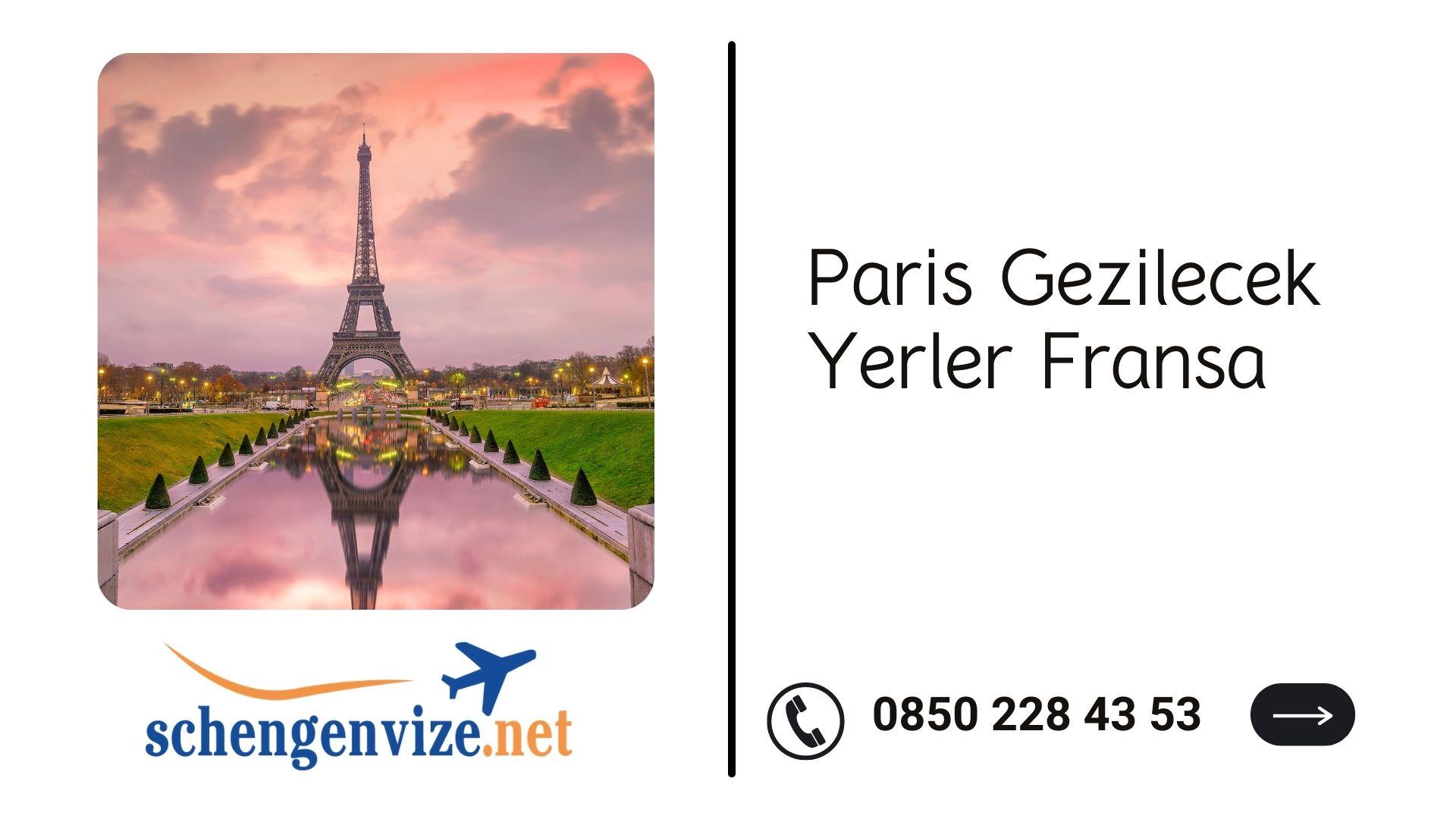 Paris Gezilecek Yerler Fransa