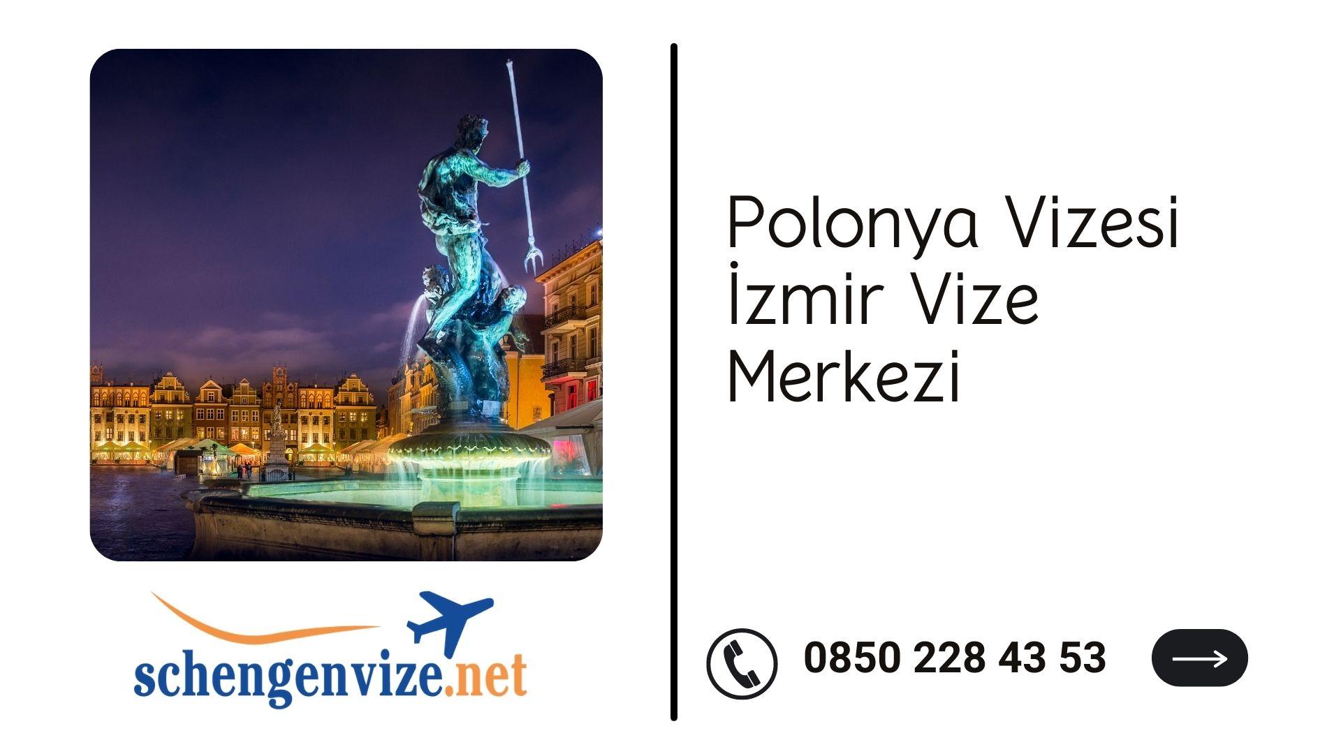 Polonya Vizesi İzmir Vize Merkezi