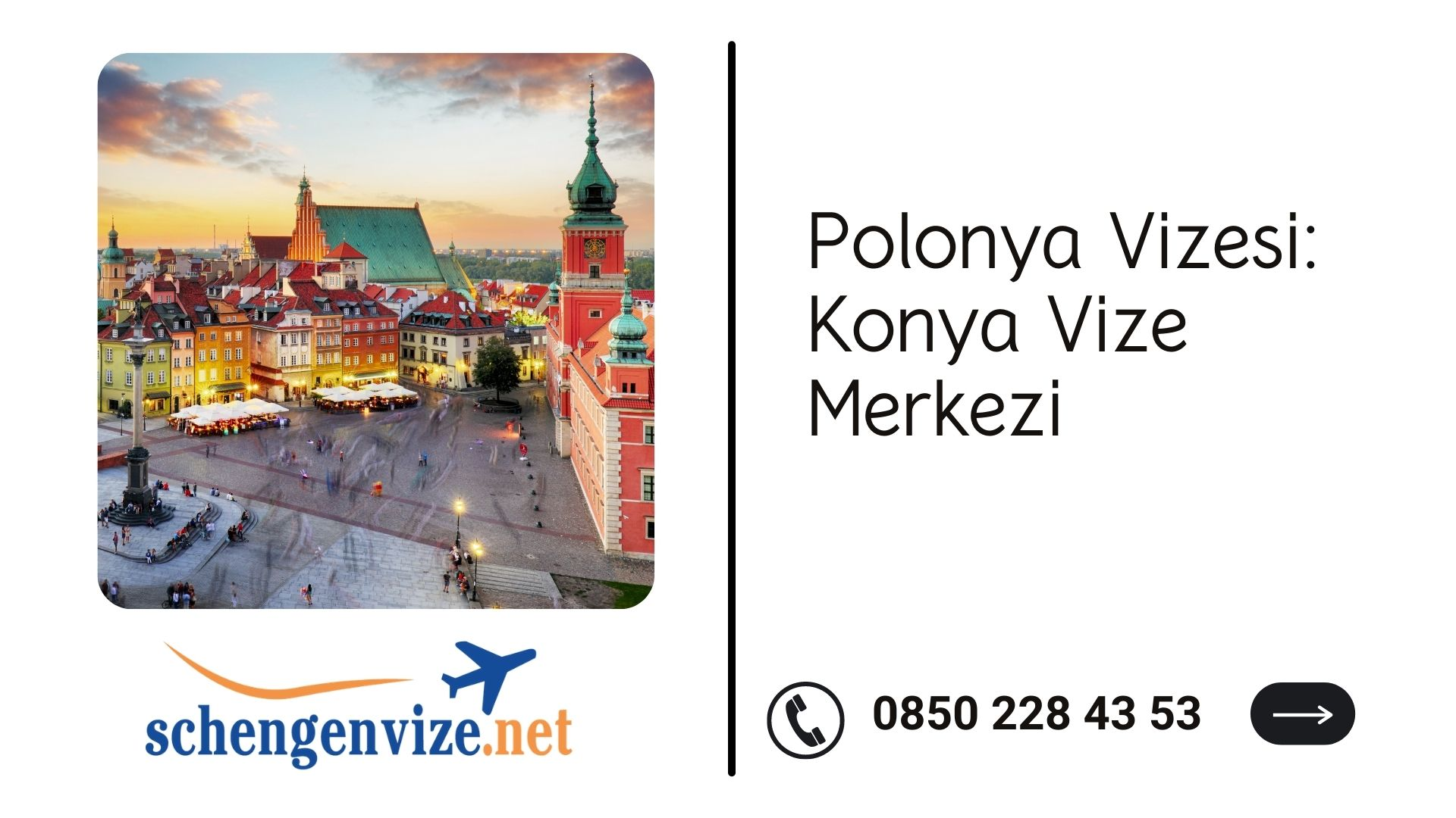 Polonya Vizesi: Konya Vize Merkezi