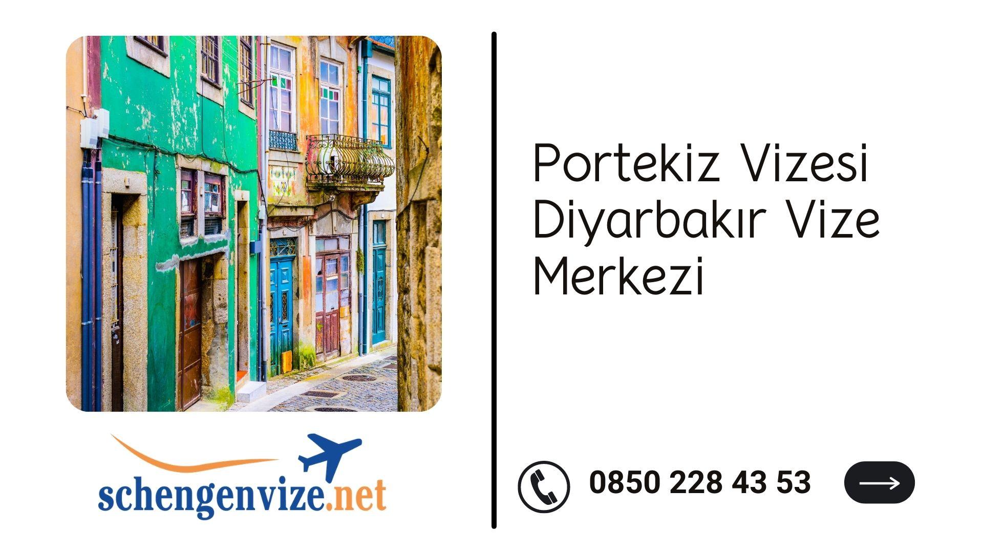 Portekiz Vizesi Diyarbakır Vize Merkezi
